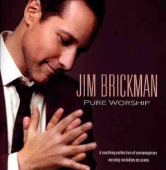 Pure worship /  Jim Brickman. - Jim Brickman.