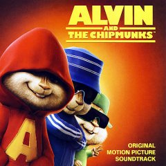 Alvin and the Chipmunks : original motion picture soundtrack.