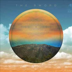 High country /  the Sword.