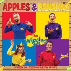 Apples & bananas /  the Wiggles. - the Wiggles.