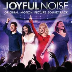 Joyful noise : original motion picture soundtrack / [songs produced and arranged by Mervyn Warren].