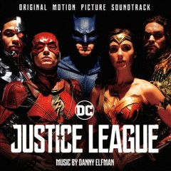 Justice League : original motion picture soundtrack / music by Danny Elfman. - music by Danny Elfman.