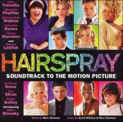 Hairspray : soundtrack to the motion picture.