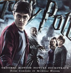 Harry Potter and the half-blood prince : original motion picture soundtrack / Nicholas Hooper.