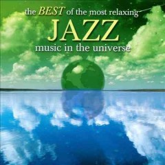The best of the most relaxing jazz music in the universe.