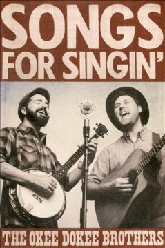 Songs for Singin' /  Okee Dokee Brothers.