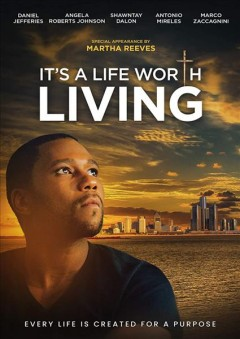 It's a life worth living /  director, Keith Perna.