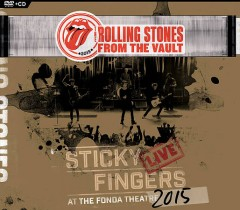 Sticky Fingers live at the Fonda Theatre 2015 /  Rolling Stones. - Rolling Stones.