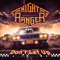 Don't let up /  Night Ranger. - Night Ranger.
