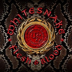 Flesh & blood /  Whitesnake. - Whitesnake.