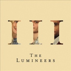 III /  Lumineers. - Lumineers.