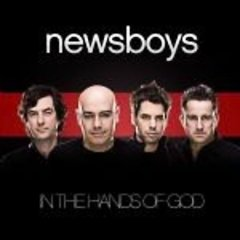 In the hands of God /  Newsboys.