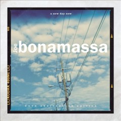 A new day now /  Joe Bonamassa. - Joe Bonamassa.
