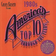 Casey Kasem presents America's top ten hits : 1980's.