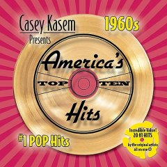 Casey Kasem presents America's top ten hits : 1960s #1 pop hits.