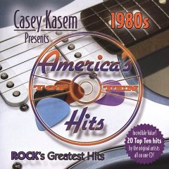 Casey Kasem presents America's top ten hits : 1980s, rock's greatest hits.