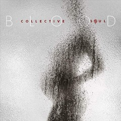 Blood /  Collective Soul. - Collective Soul.