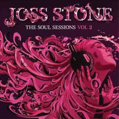 The soul sessions.  Joss Stone.