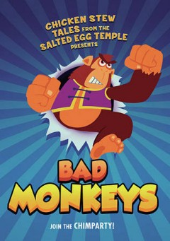 Bad Monkeys.