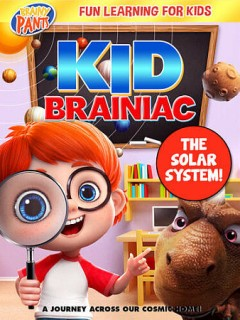 Kid Brainiac : the solar system / directed by Larry Turning.