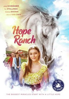 Hope Ranch /  Plus Entertainment and Action Faith Media ; producer, Pejman Partiyeli ; writer, Simon K. Parker ; director, Paco Aguilar.