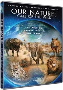 Our Nature: Call of the Wild.