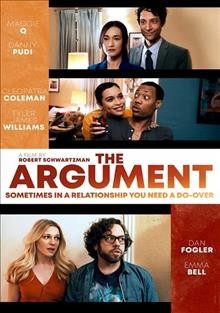 The argument /  Beachwood Park Films and The Ranch Productions present ; produced by Russell Wayne Groves, Robert Schwartzman ; written by Zac Stanford ; directed by Robert Schwartzman.