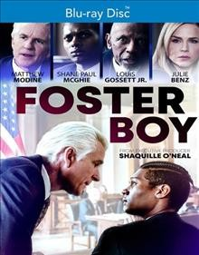 Foster boy /  directed by Youssef Delara ; produced by Jay Paul Deratany, Andrew Sugerman, Peter Samuelson, Anne-Marie Mackay ; written by Jay Paul Deratany.