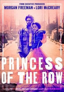 Princess of the row /  written and directed by Van Maximilian Carlson ; written by A. Shawn Austin. - written and directed by Van Maximilian Carlson ; written by A. Shawn Austin.