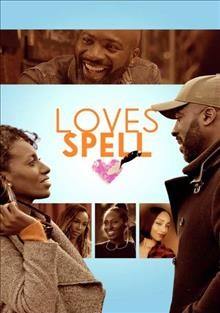 Loves spell /  director, Fredi Nwaka. - director, Fredi Nwaka.