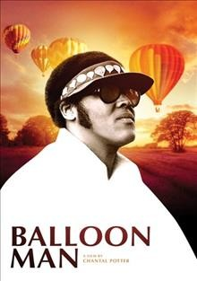 Balloon man /  director, Chantal Potter. - director, Chantal Potter.