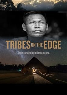 Tribes on the edge /  Causecentric Productions presents; directed by Céline Cousteau. - Causecentric Productions presents; directed by Céline Cousteau.