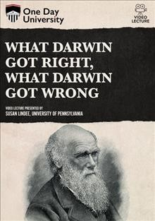 What Darwin got right, what Darwin got wrong.