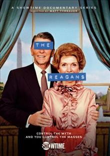 The Reagans [2-disc set] /  directed by Matt Tyrnauer. - directed by Matt Tyrnauer.