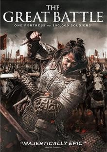 The great battle : one fortress vs 200,000 soldiers / Next Entertainment World presents ; produced by Jang Kyung-Ik, Park Jaesu ; written and directed by Kim Kwang-Sik. - Next Entertainment World presents ; produced by Jang Kyung-Ik, Park Jaesu ; written and directed by Kim Kwang-Sik.