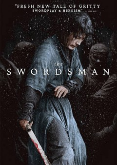 The swordsman = Kŏmgaek / Opus Pictures & The Wave E&M presents ; written and directed by Choi Jae-Hoon.