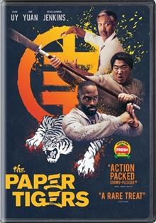 The paper tigers /  Well Go USA Entertainment presents ; produced by Michael Velasquez [and three others] ; written and directed by Tran Quoc Bao.