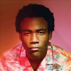 Because the internet /  Childish Gambino. - Childish Gambino.