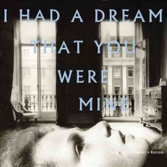 I had a dream that you were mine /  Hamilton Leithauser + Rostam. - Hamilton Leithauser + Rostam.