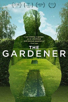 The gardener /  Films Reflektor presents ; producer, Sébastien Chabot ; screenplay by Sébastien Chabot ; directed by Sébastien Chabot. - Films Reflektor presents ; producer, Sébastien Chabot ; screenplay by Sébastien Chabot ; directed by Sébastien Chabot.