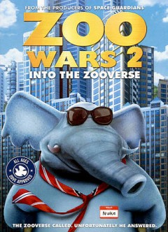Zoo wars 2 : into the Zooverse / Wownow Entertainment presents ; directed by James Snider ; written by BC Furtney ; produced by Wally Atkins, Lee O'Shea, Ralph Carmelton, Leslie Perack.