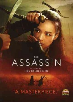 The assassin /  a film by Hou Hsiao-Hsien.