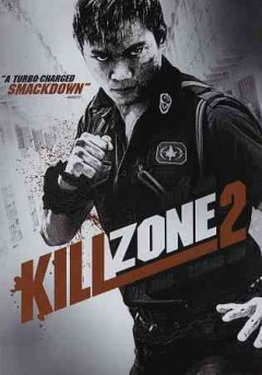 Kill zone 2 /  Sun Entertainment Culture Limited ; Sil-Metropole Organisation Limited ; Bona Film Group Co. Ltd ; Maximum Gain Kapital Group Limited and Tin tin Film Production Limited ; written by Lai-yin Leung, Ying Wong ; directed by Cheang Pou-Soi.