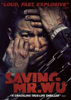 Saving Mr. Wu /  [directed by Ding Sheng].