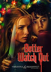 Better watch out /  Well Go USA Entertainment, Storm Vision Entertainment and Best Medicine Productions present ; a Chris Peckover film ; screenplay by Zack Kahn, Chris Peckover ; producers, Brett Thornquest [and three others] ; directed by Chris Peckover.