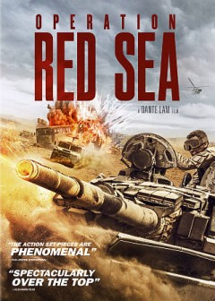 Operation Red Sea /  screenplay by Feng Ji, Chen Zhuzhu, Eric Lin ; directed by Dante Lam. - screenplay by Feng Ji, Chen Zhuzhu, Eric Lin ; directed by Dante Lam.