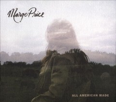 All American made / Margo Price - Margo Price