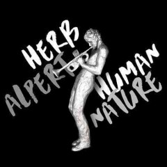 Human Nature /  Herb Alpert.