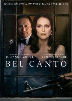 Bel canto /  directed by Paul Weitz.
