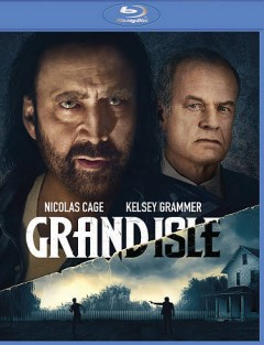 Grand isle /  directed by Stephen S. Campanelli. - directed by Stephen S. Campanelli.
